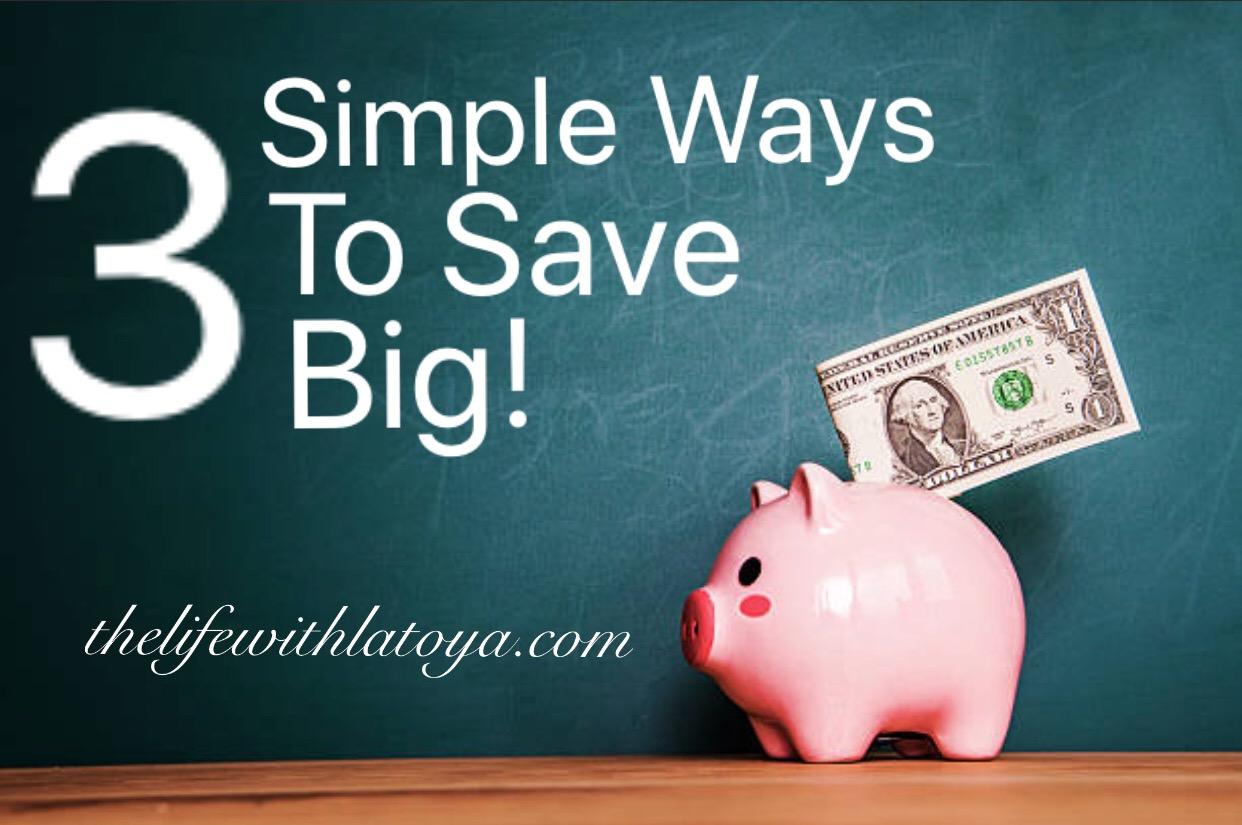 Simple ways to save big